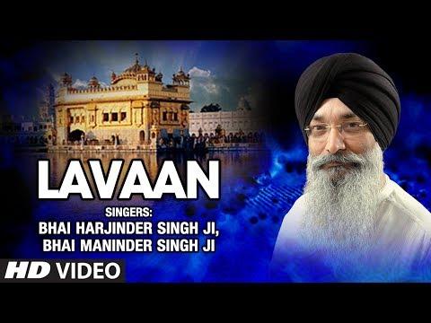Lavaan - Anand Kaaraj - Bhai Harjinder Singh Ji, Bhai Maninder Singh Ji