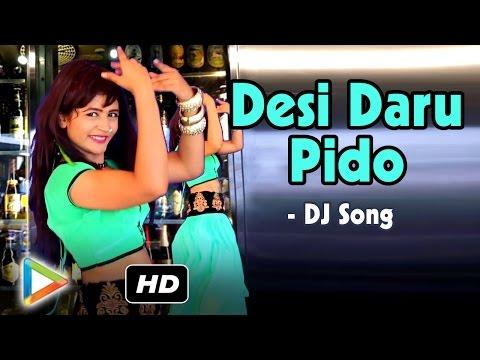 Desi Daru Pido   Rajasthani DJ Blast   Rajasthani New Album   Best Rajasthani DJ Song   Album 2016