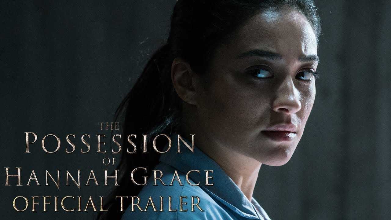THE POSSESSION OF HANNAH GRACE - Official Trailer (HD)