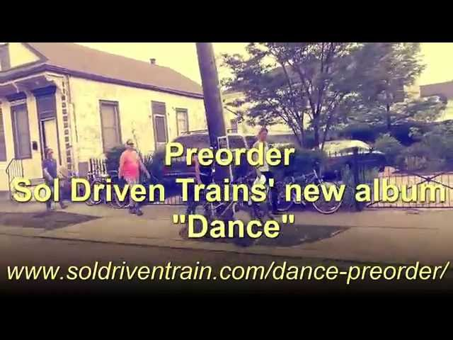 PreOrder Sol Driven Train's New Album Dance!