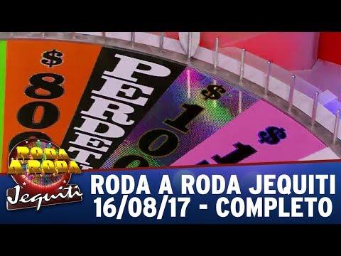 Roda a Roda Jequiti (16/08/17) | Completo