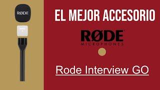Rode Interview Go - El mejor ACCESORIO