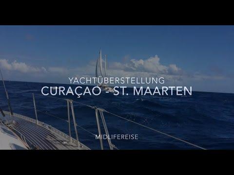 Yachtüberführung von Curacao nach Sint Maarten