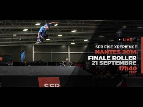 Replay - SFR FISE Xperience Nantes - Finale ROLLER Park Pro