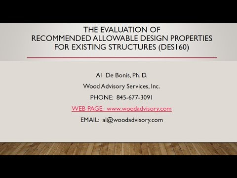 Evaluation of Recommended Allowable Design Properties for Wood in Existing Structures (DES160)