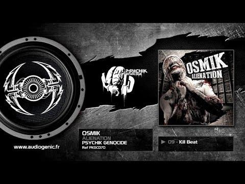 OSMIK - 09 - Kill Beat [ALIENATION - PKGCD70]