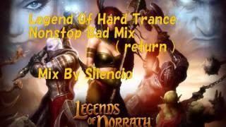 Legend Of Hard Trance Nonstop Bad Mix (鬼)