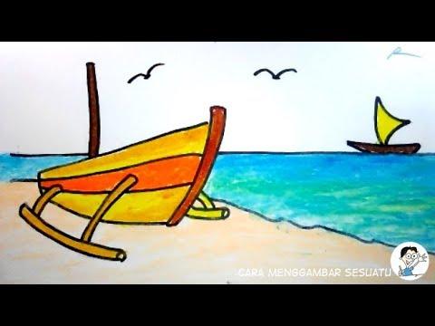Cara Menggambar Pantai Dan Perahu Nelayan Youtube