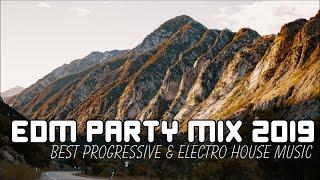 EDM PARTY MIX 2019 - BEST PROGRESSIVE & ELECTRO HOUSE MUSIC