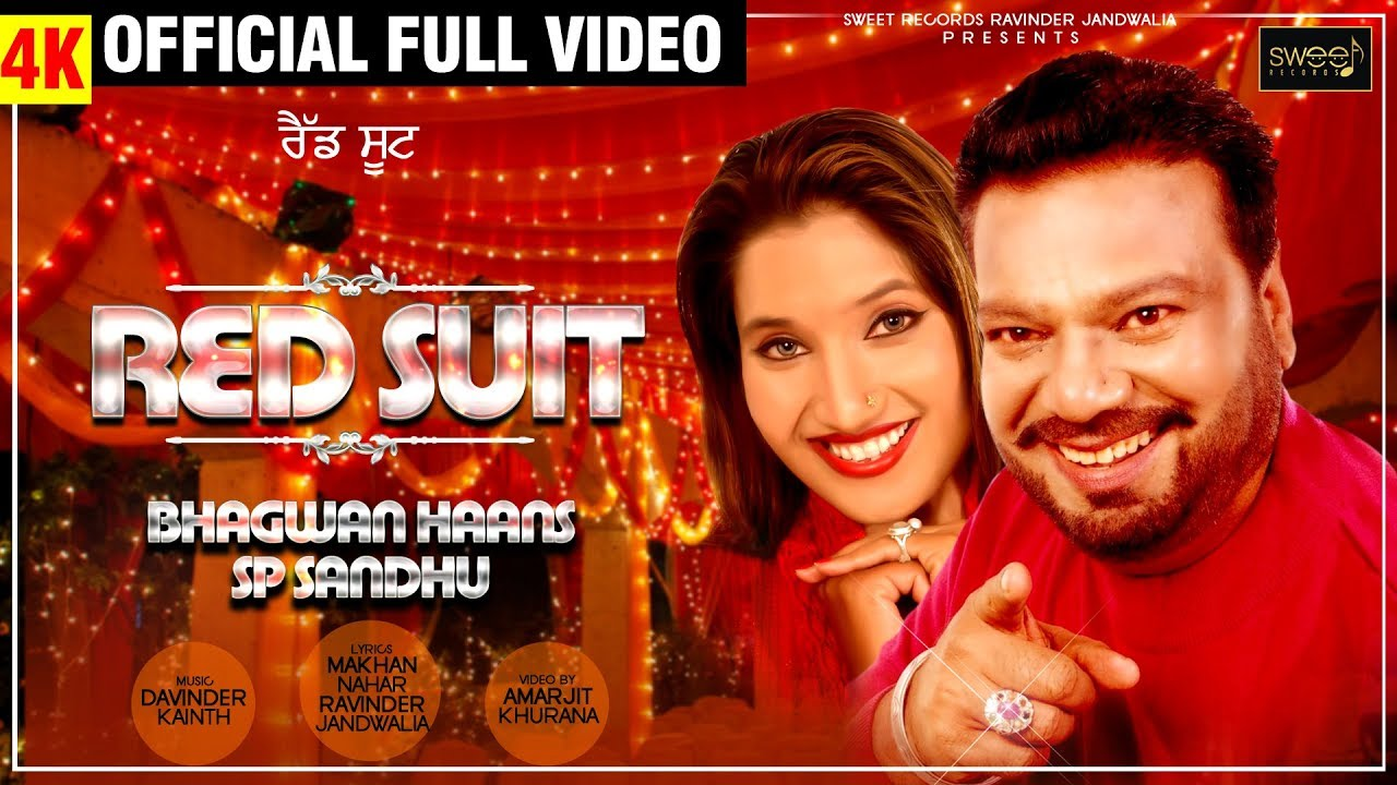 Download Top Song ||Red Suit || Bhagwan Haans ,S P .Sandhu || Full HD Official Video || Sweet Records ||