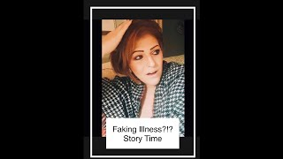 Faking a Disease?! Story Time