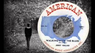 JERRY BALLAD - Walking with the Blues (1958) Infectious Country Bopper