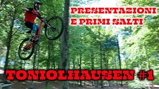 Toniolhausen: le presentazioni e i primi salti