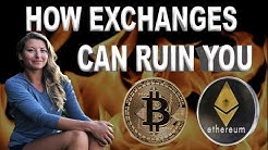 How Crypto Exchanges Can Ruin You