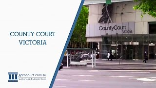 County Court, Victoria | Go To Court Lawyers | Melbourne VIC