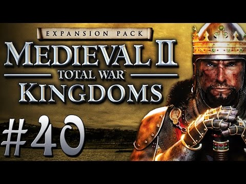 "Dark Plays: Medieval II: Total War: Kingdoms [40] - ""Fortified Forts"""