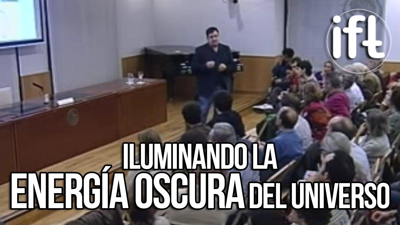 BigBOSS: Iluminando la Energía Oscura del Universo (Francisco Prada)