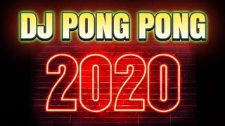Download DJ PONG PONG Spesial Tahun Baru 2020 Full Bass