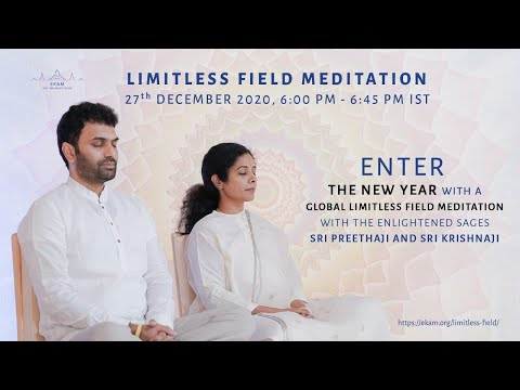Limitless Field Meditation With Sri Preethaji & Sri Krishnaji (English)