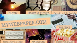 My Web Paper | Mywebpaper.com | Trending News &  All Types Information | #Health #Technology #Travel
