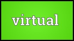 Virtual Meaning