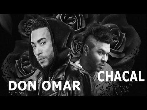CHACAL Ft. DON OMAR - NO TE ENAMORES DE MI (REGGAETON 2017) (OFFICIAL AUDIO)