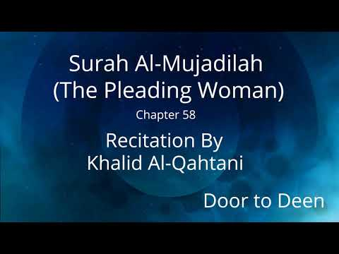 surah-al-mujadilah-(the-pleading-woman)-khalid-al-qahtani-quran-recitation