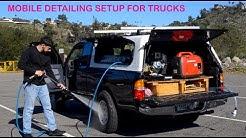 Mobile Detailing Truck Setup