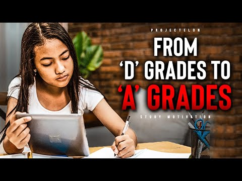 From 'D' Grades To 'A' Grades - Student Motivation