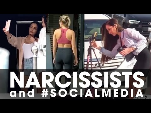 Best of Narcissists and #SOCIALMEDIA
