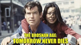 The Brosnan Age Tomorrow Never Dies 1997