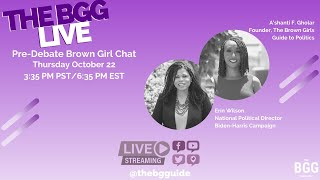 The BGG Live: Pre-Debate Brown Girl Chat with Erin Wilson