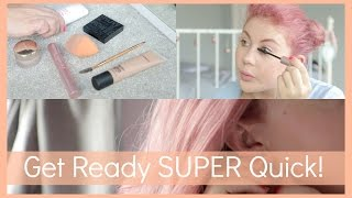 How To Get Ready SUPER Quick!