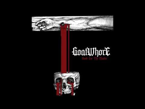 Goatwhore - In Deathless Tradition