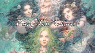ASMR Fairy Tale Chatter: Introduction