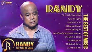 Nhạc Vàng Randy 2020 - Liên Khúc Nhạc Vàng Buồn Đặc Sắc Rất Hay
