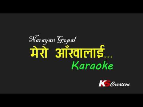 Narayan Gopal || Mero Aankhalai || Karaoke