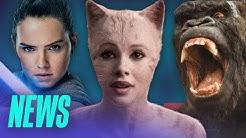 Laufzeit von STAR WARS 9 bekannt / GODZILLA VS. KONG verschoben / CATS wird überarbeitet