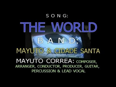 MAYUTO CORREA MAYUTO & CIDADE SANTA   THE WORLD