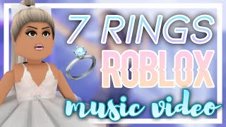 7 Rings 💍 || Roblox Music Video || Ariana Grande