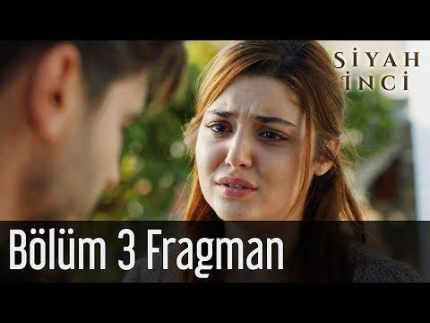Siyah İnci 3. Bölüm Fragman