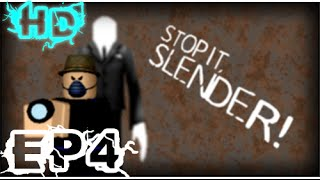 Stop it Slender! Ep4 Roblox: Let's Play w/ Friends Live Commentary *1080p*
