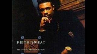 Keith Sweat-Just One Of Them Thangs