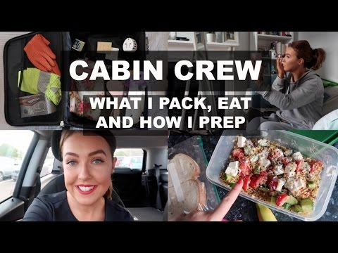 CABIN CREW- WHAT I PACK, EAT & HOW I PREPARE
