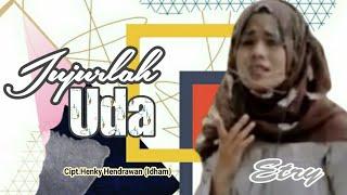 Lagu Minang - Jujurlah Uda - Etry - (Official Music Video) -  Cipt.Henky Hendrawan (Idham).