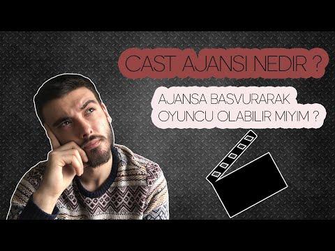 Cast Ajansı Nedir ?   Ajansa Başvurarak Oyuncu Olabilir Miyim ?