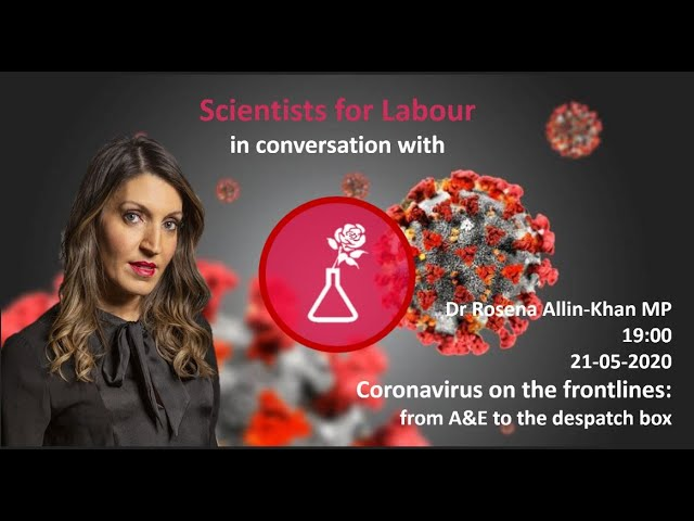 Dr Rosena Allin-Khan MP: Coronavirus on the Frontlines