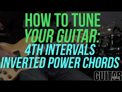How to Tune Your Guitar Using 4th Intervals/Inverted Power Chords - Guitar Basics