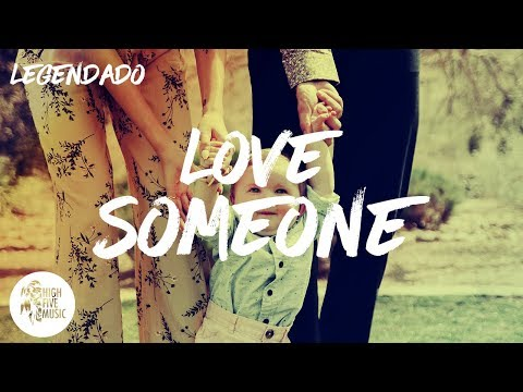 lukas-graham---love-someone-❤️-[tradução/legendado]
