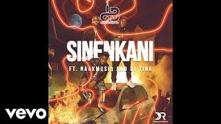 Distruction Boyz - Sinenkani feat. NaakMusiQ and DJ Tira